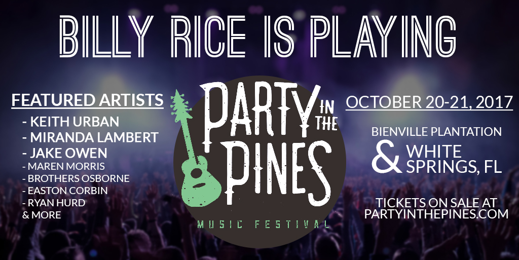 party in the pines with Billy Rice, Keith Urban and Miranda Lambert